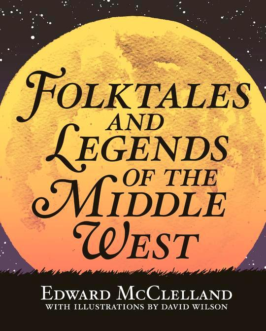 'Folktales and Legends of the Middle West' Jul 14