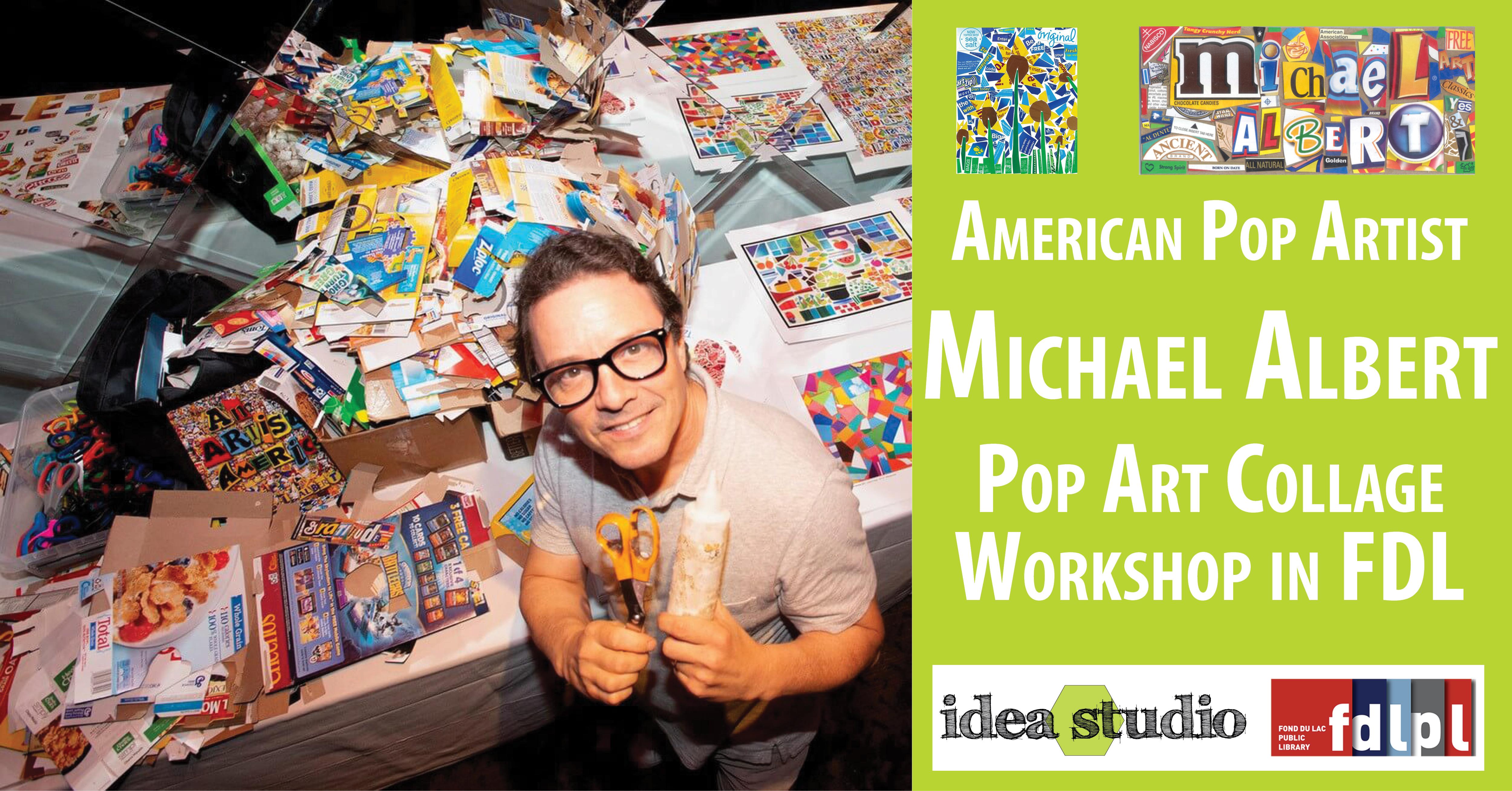 Meet author & pop artist Michael Albert June 16-17