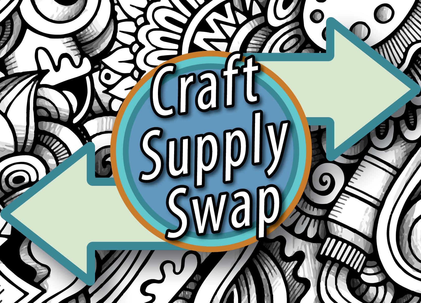 Canceled: Craft Supply Swap
