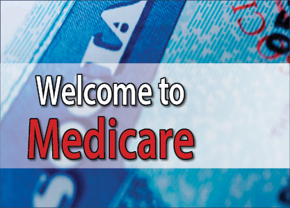 Welcome to Medicare Jan 15